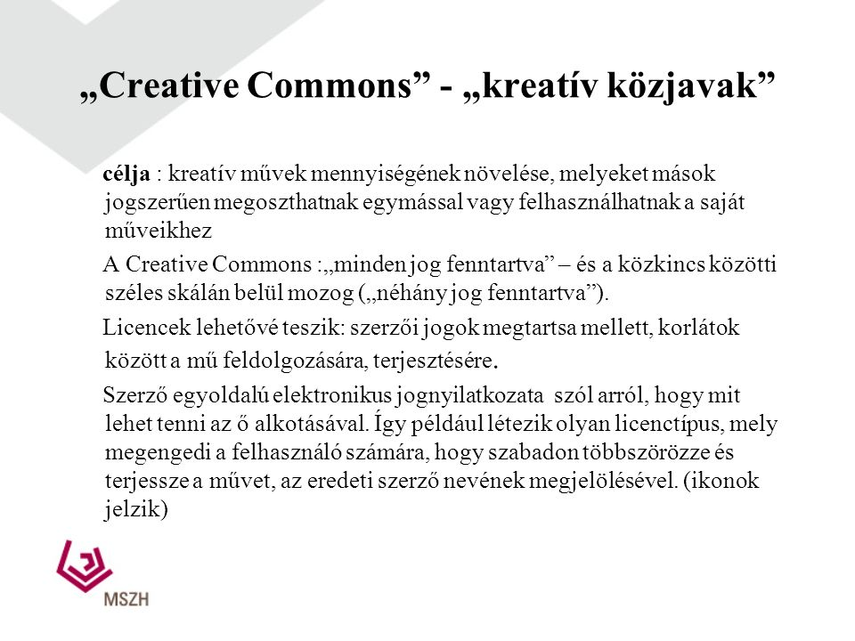 """Creative Commons - ""kreatív közjavak"