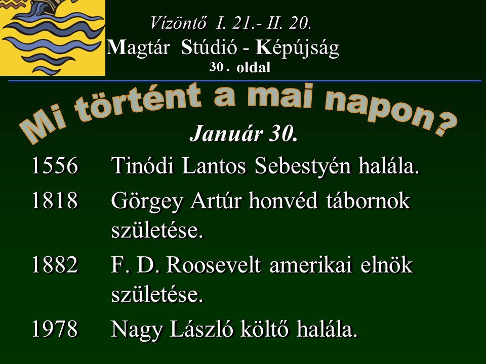 1556 Tinódi Lantos Sebestyén halála.