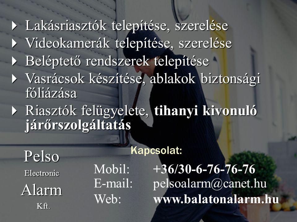 Pelso Alarm  Lakásriasztók telepítése, szerelése