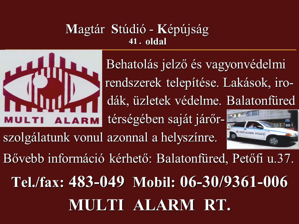 MULTI ALARM RT. Tel./fax: 483-049 Mobil: 06-30/9361-006