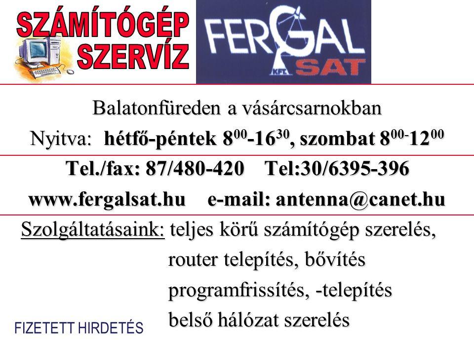 www.fergalsat.hu e-mail: antenna@canet.hu