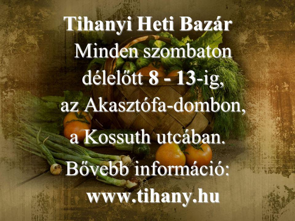 Bővebb információ: www.tihany.hu