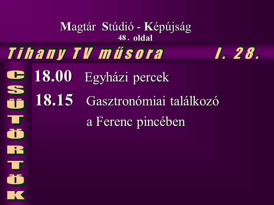 18.15 Gasztronómiai találkozó