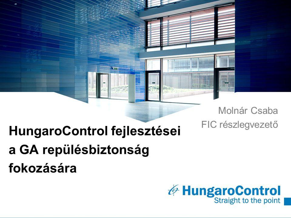 HungaroControl fejlesztései a GA repülésbiztonság fokozására