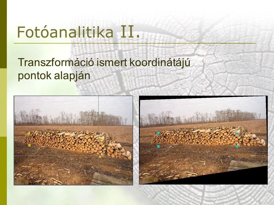 Fotóanalitika II. Transzformáció ismert koordinátájú pontok alapján