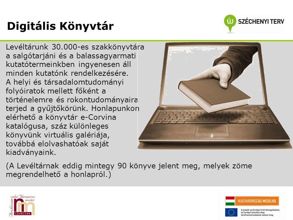 Digitális Könyvtár Levéltárunk 30.000-es szakkönyvtára