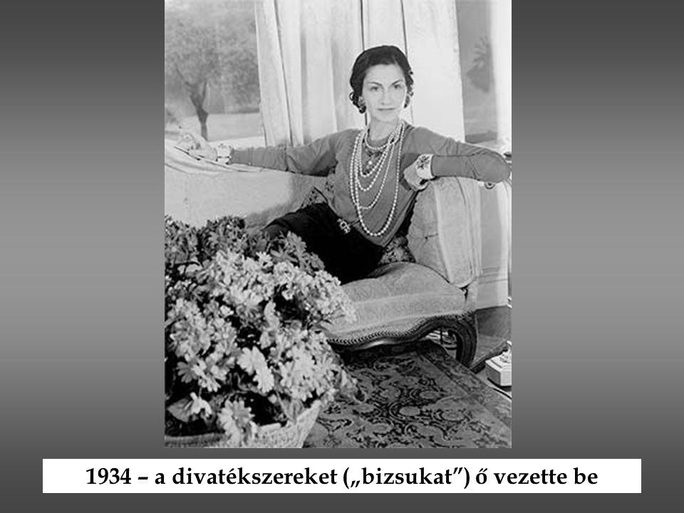 """1934 – a divatékszereket (""""bizsukat ) ő vezette be"""