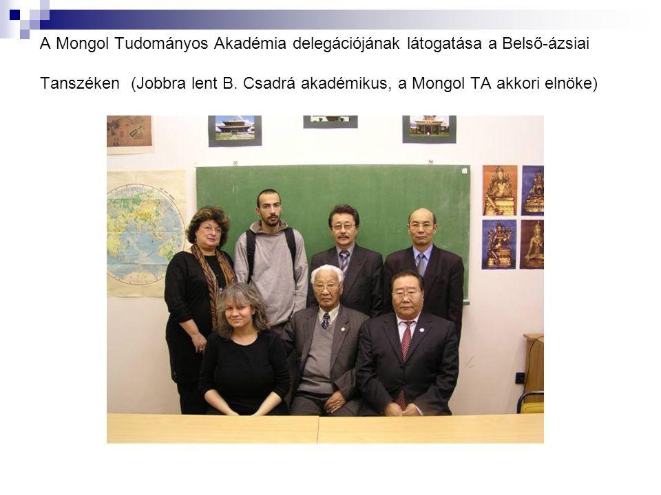 A Mongol Tudományos Akadémia delegációjának látogatása a Belső-ázsiai Tanszéken (Jobbra lent B.