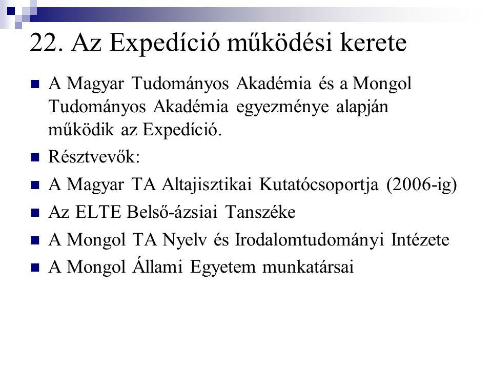 22. Az Expedíció működési kerete