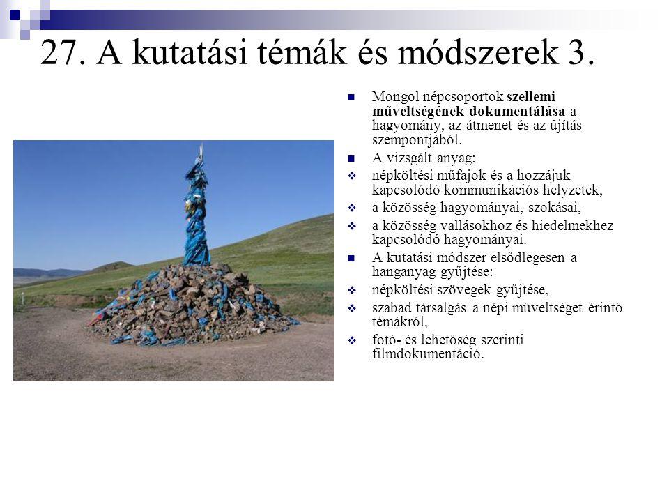 27. A kutatási témák és módszerek 3.