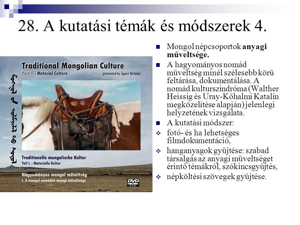 28. A kutatási témák és módszerek 4.