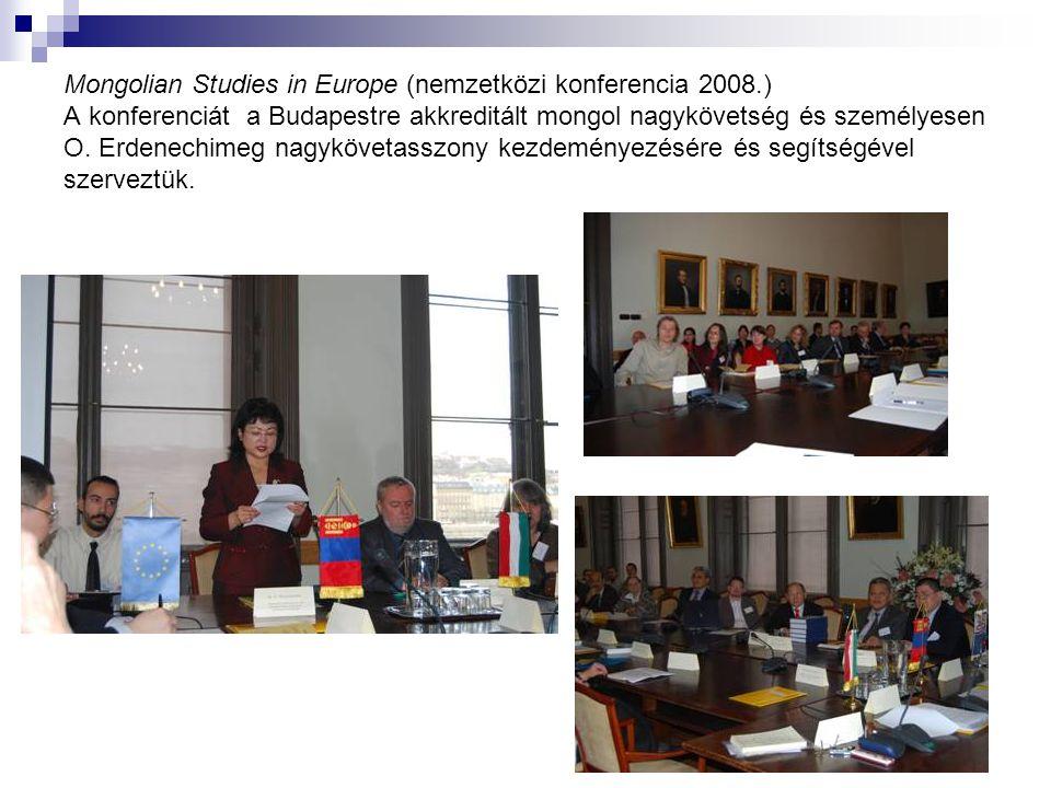 Mongolian Studies in Europe (nemzetközi konferencia 2008