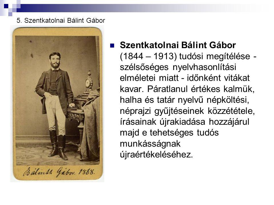 5. Szentkatolnai Bálint Gábor