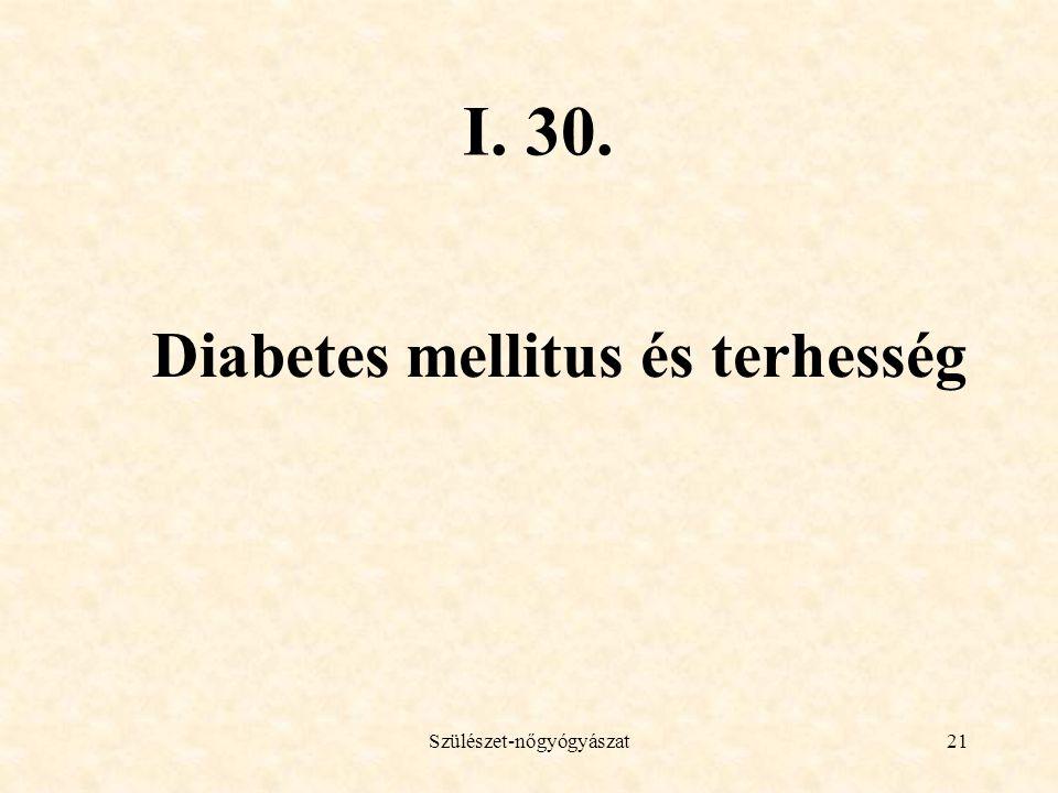 Diabetes mellitus és terhesség