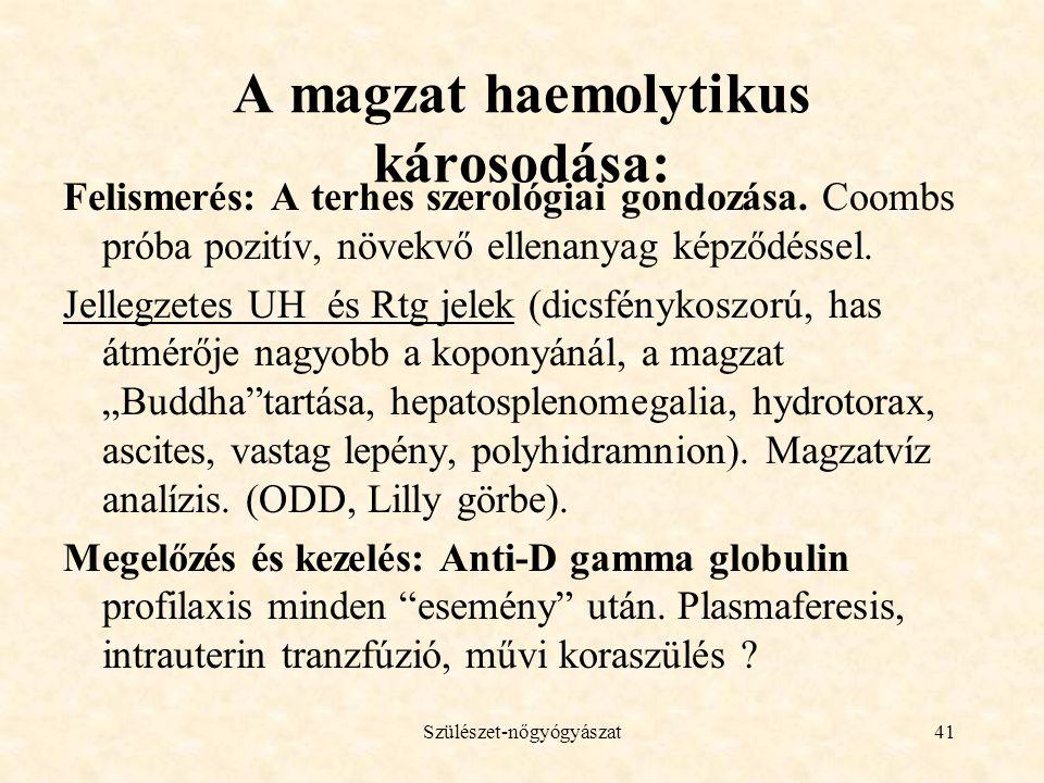 A magzat haemolytikus károsodása: