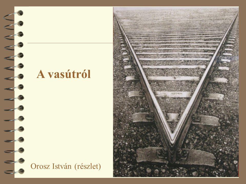 A vasútról Orosz István (részlet)