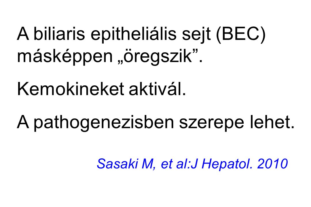 """A biliaris epitheliális sejt (BEC) másképpen """"öregszik ."""