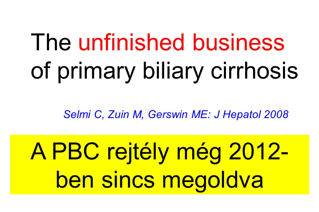 A PBC rejtély még 2012-ben sincs megoldva