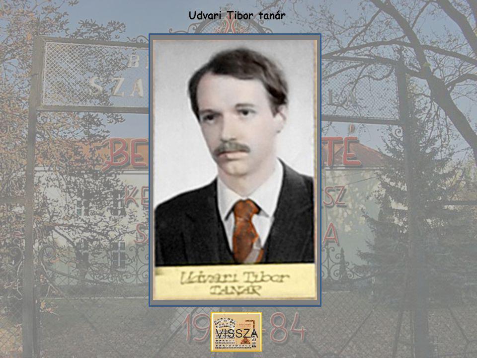 Udvari Tibor tanár VISSZA