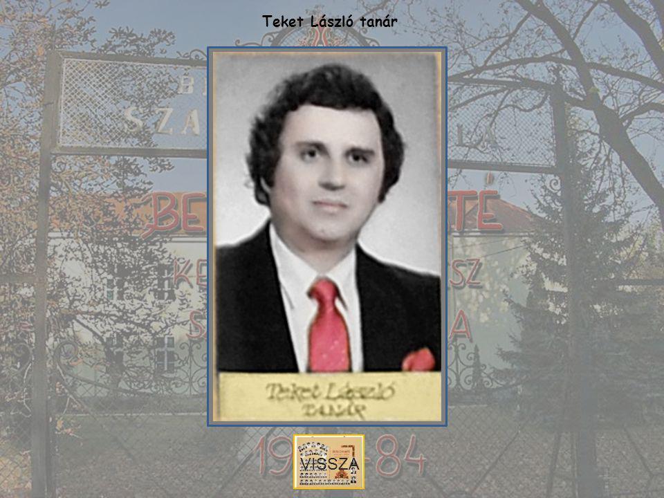 Teket László tanár VISSZA