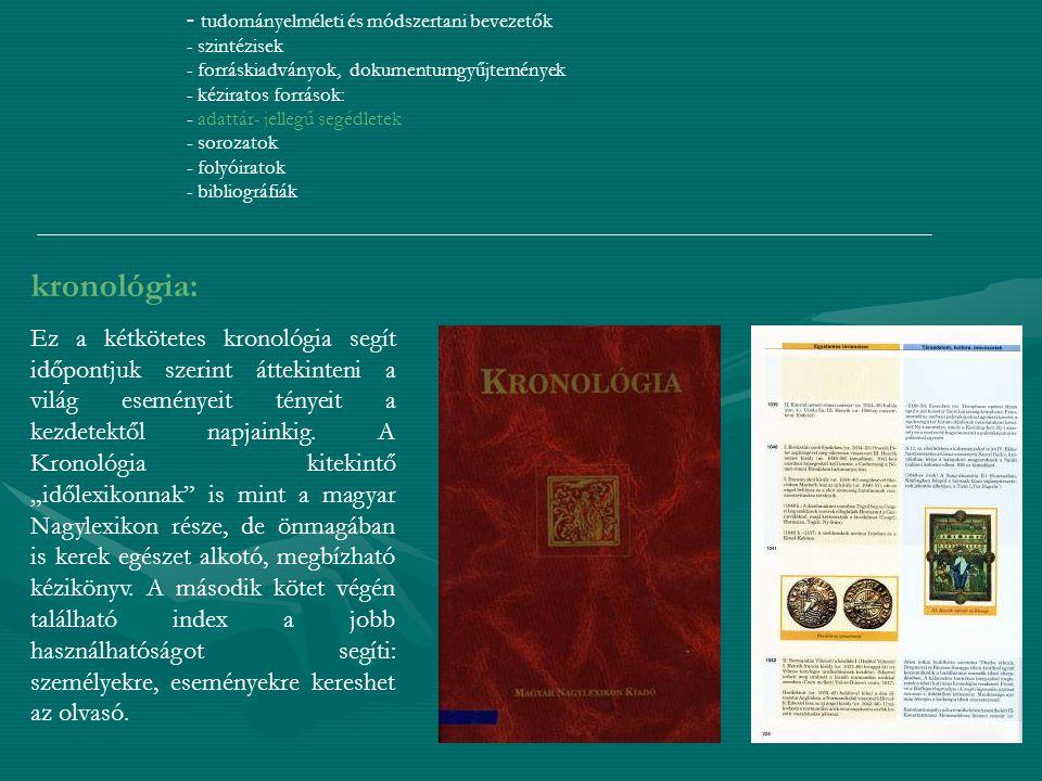 - tudományelméleti és módszertani bevezetők