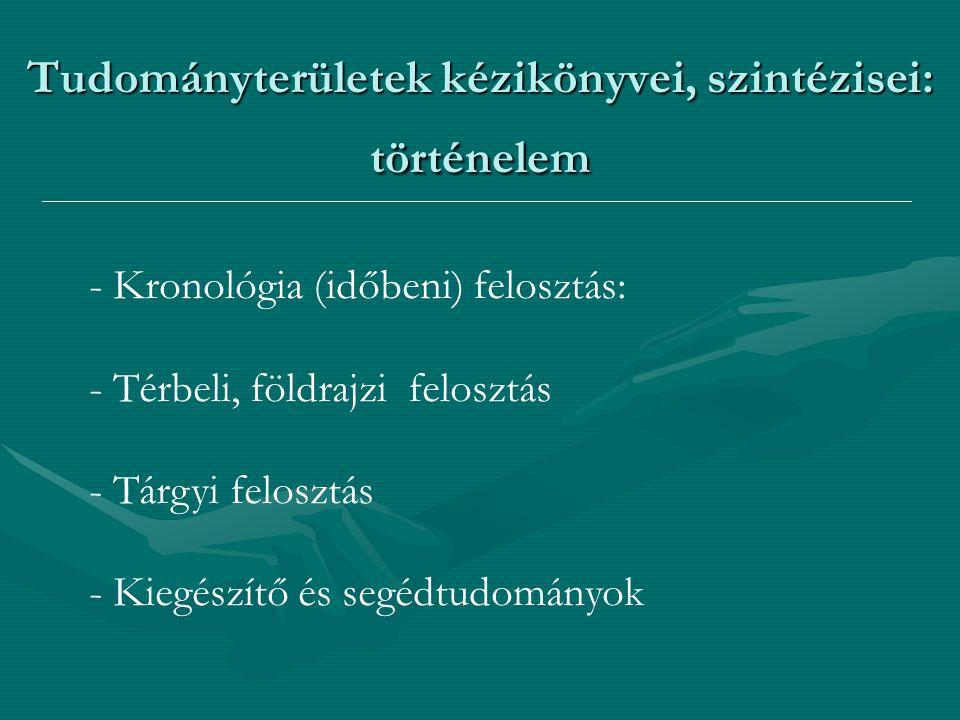 Tudományterületek kézikönyvei, szintézisei: történelem