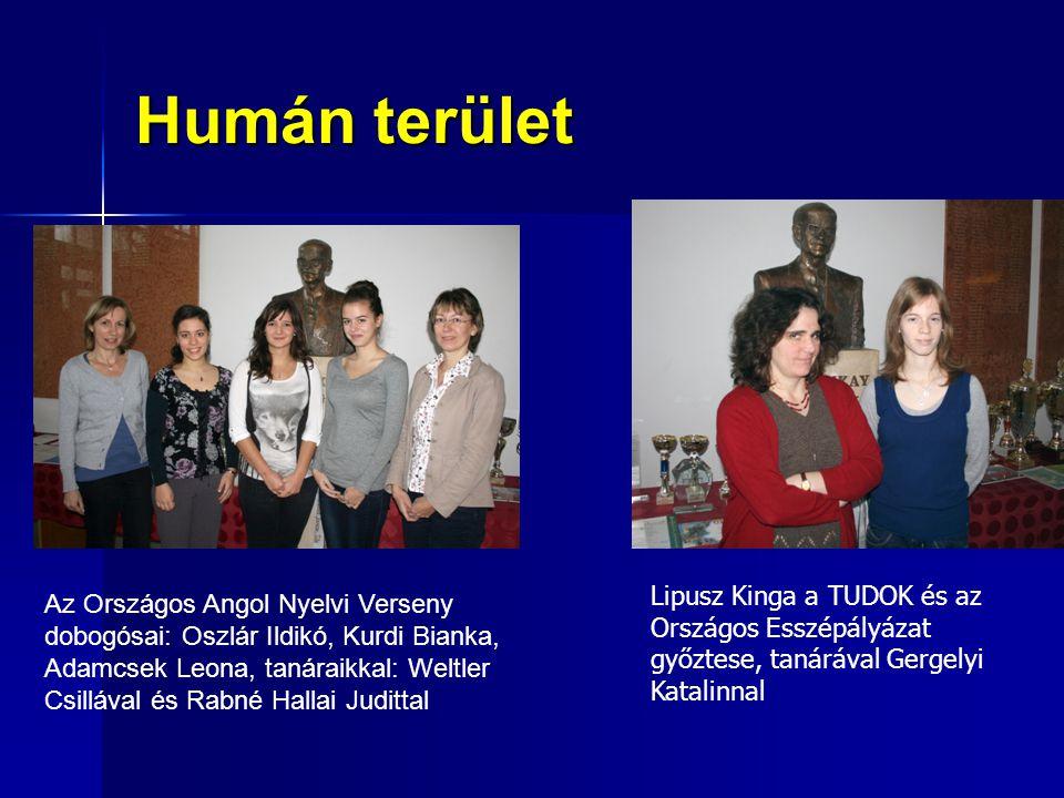 Humán terület Lipusz Kinga a TUDOK és az Országos Esszépályázat győztese, tanárával Gergelyi Katalinnal.