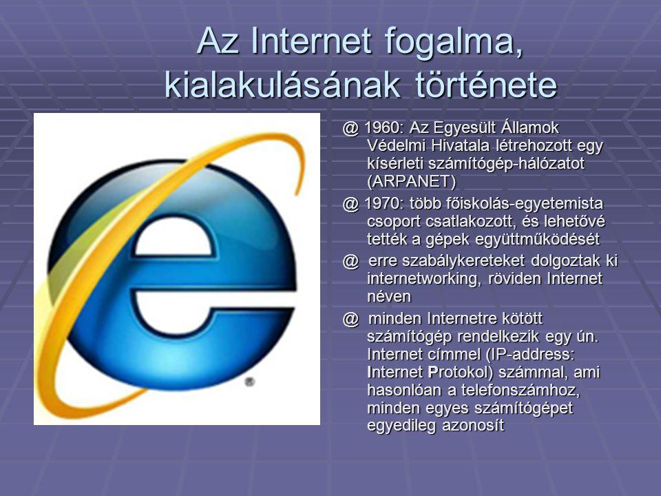 Az Internet fogalma, kialakulásának története
