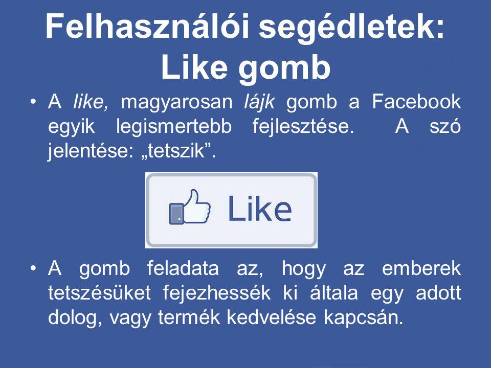 Felhasználói segédletek: Like gomb