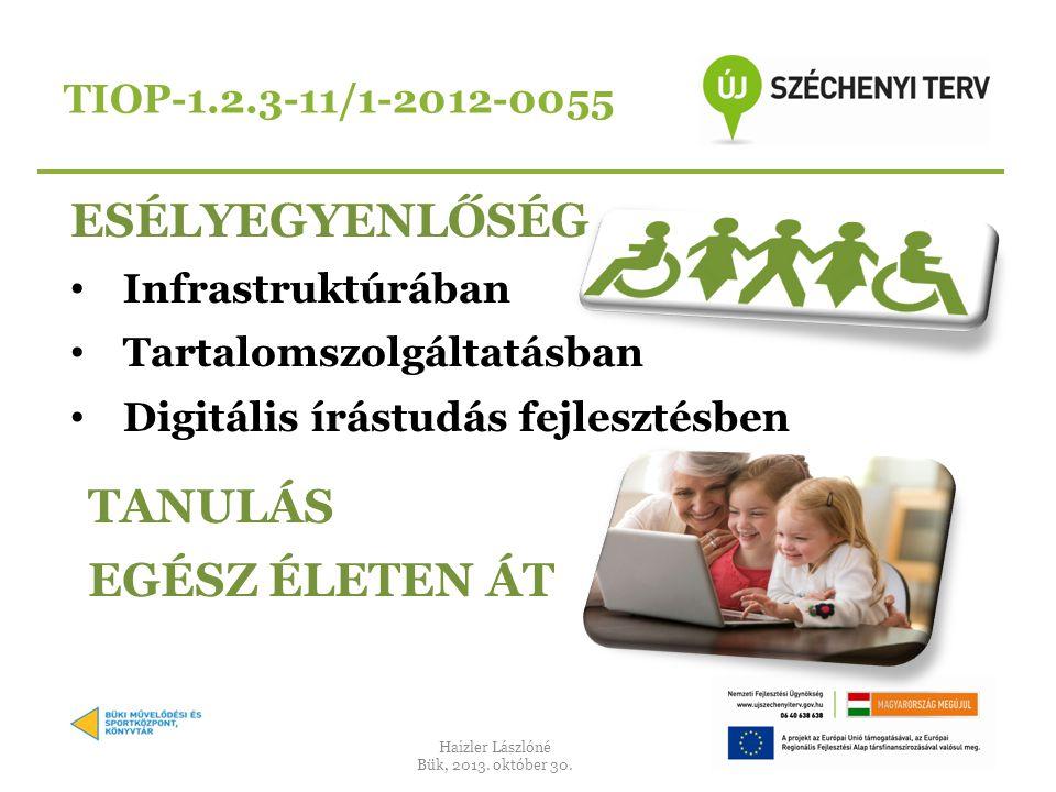 ESÉLYEGYENLŐSÉG TANULÁS EGÉSZ ÉLETEN ÁT TIOP-1.2.3-11/1-2012-0055