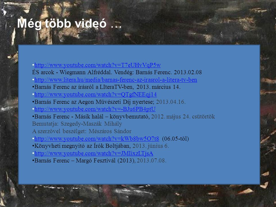 Még több videó … http://www.youtube.com/watch v=T7eUHvVqP5w