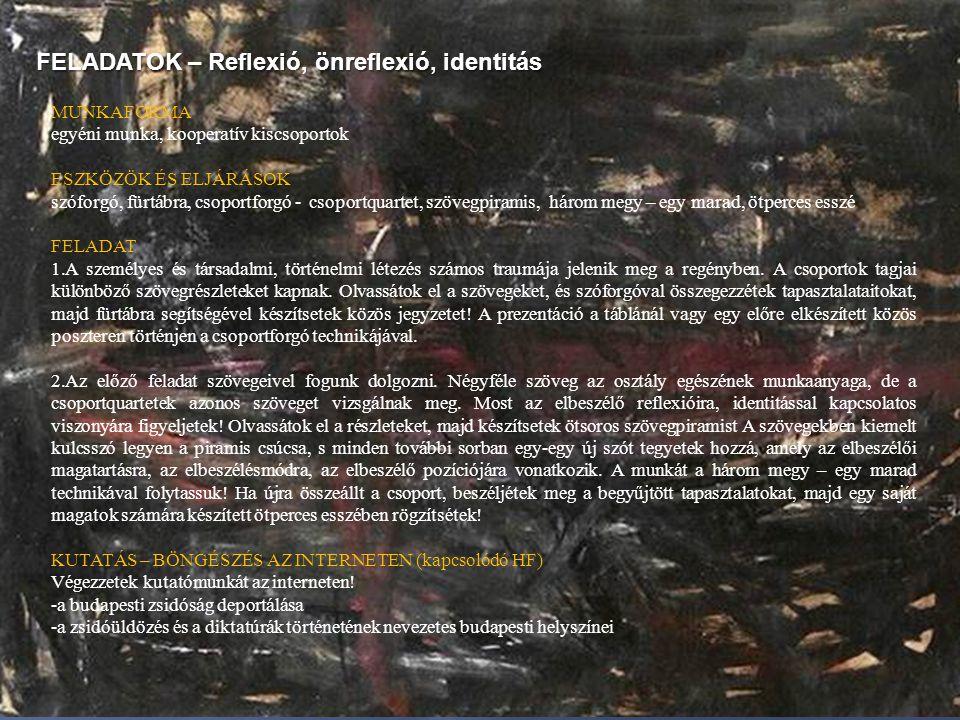FELADATOK – Reflexió, önreflexió, identitás