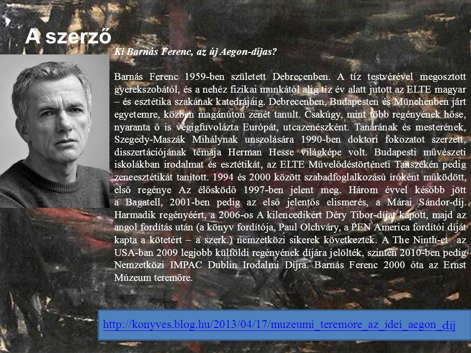 A szerző Ki Barnás Ferenc, az új Aegon-díjas