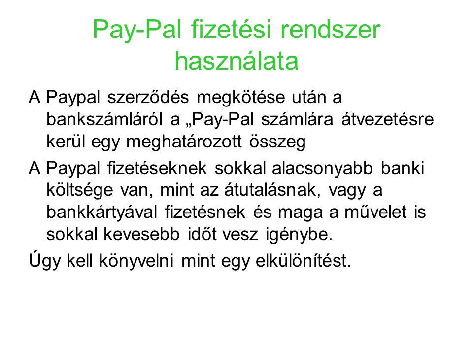 Pay-Pal fizetési rendszer használata