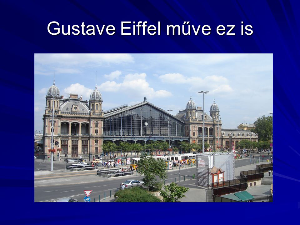 Gustave Eiffel műve ez is