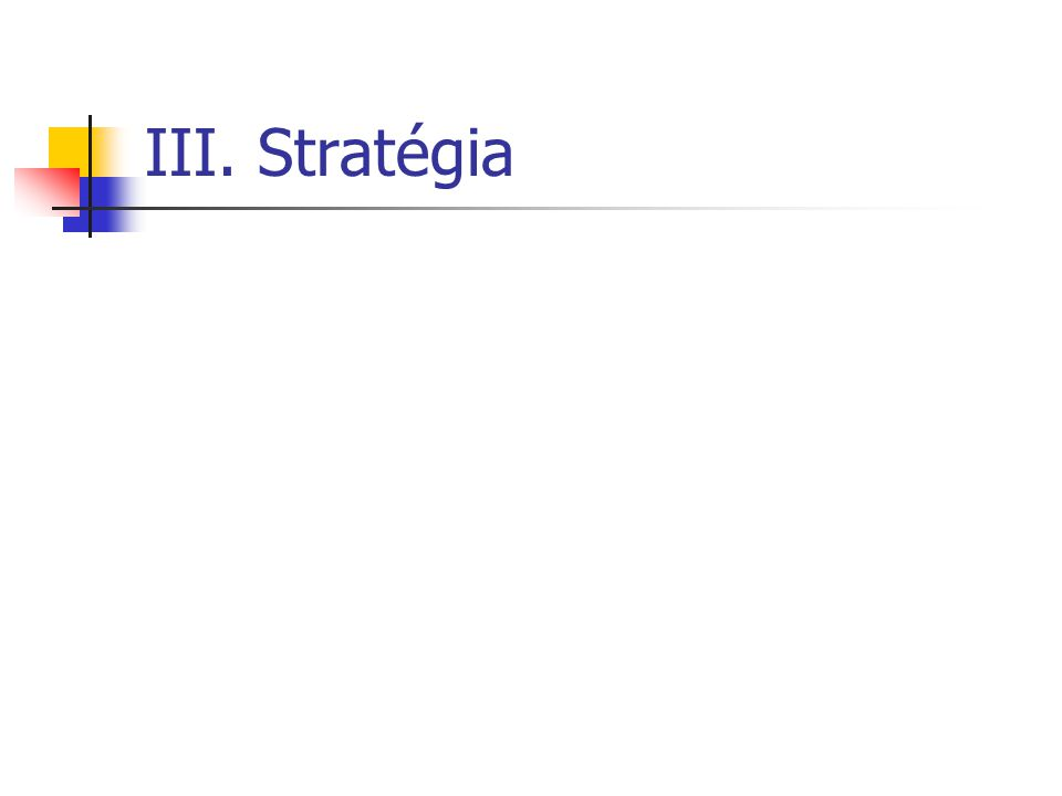 III. Stratégia