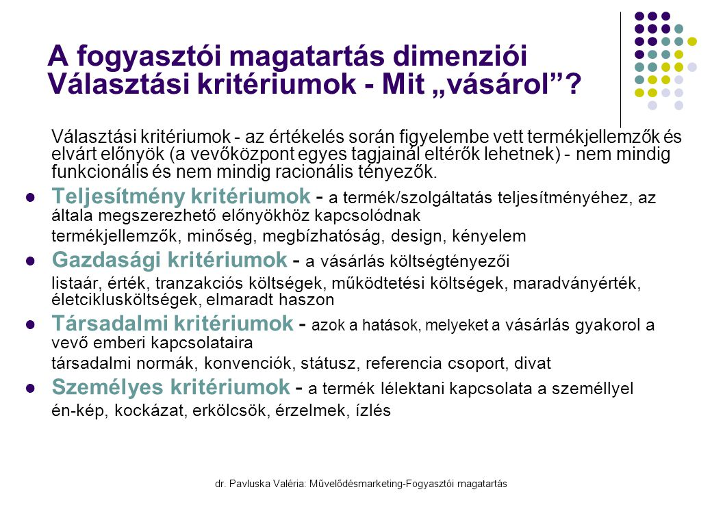 dr. Pavluska Valéria: Művelődésmarketing-Fogyasztói magatartás