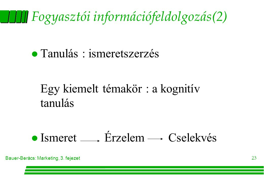 Fogyasztói információfeldolgozás(2)