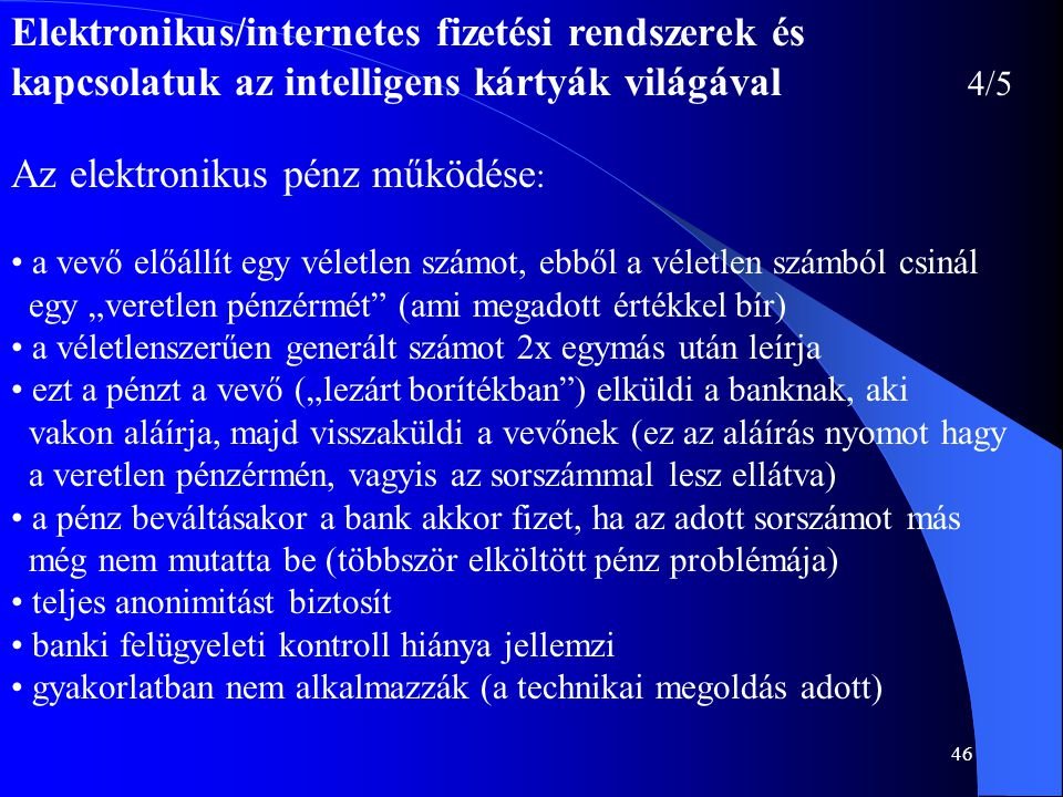 Elektronikus/internetes fizetési rendszerek és