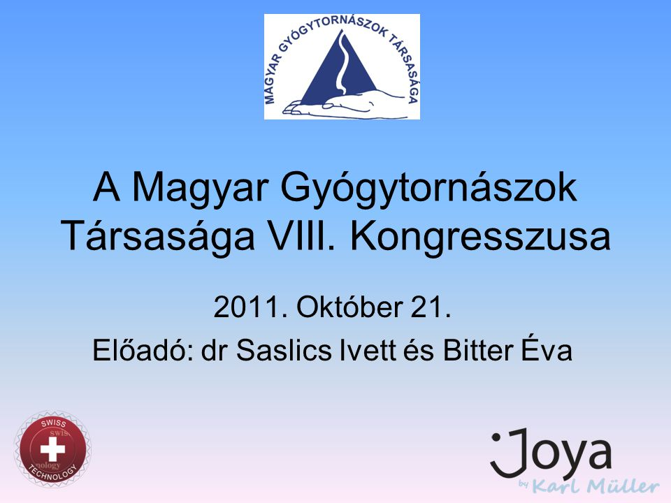 A Magyar Gyógytornászok Társasága VIII. Kongresszusa
