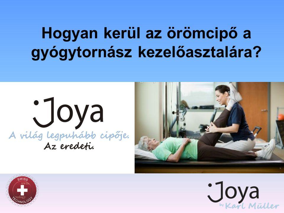 Hogyan kerül az örömcipő a gyógytornász kezelőasztalára