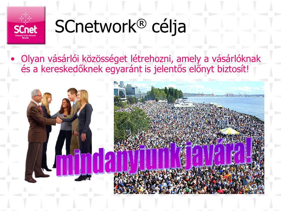 SCnetwork® célja mindanyiunk javára!