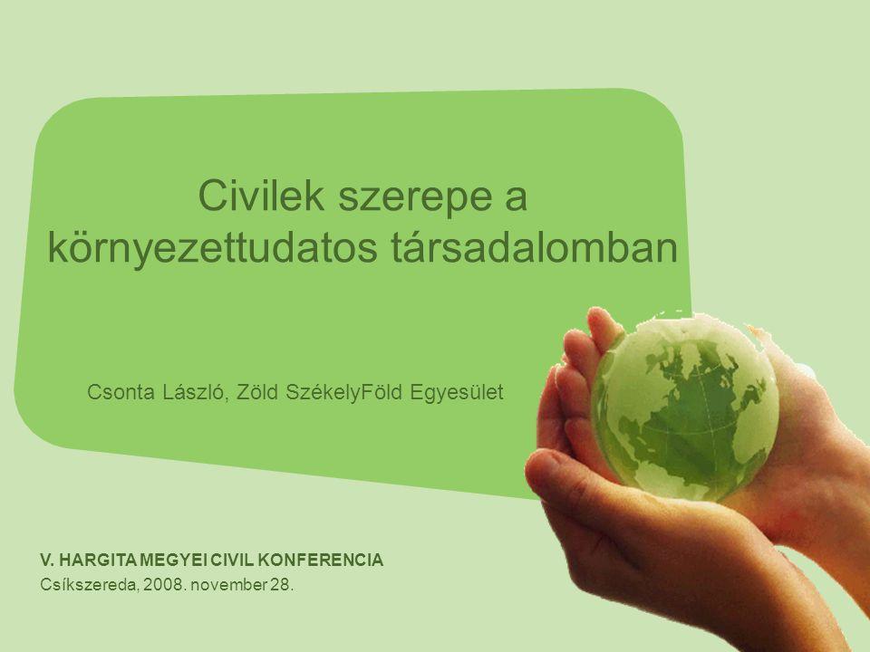 Civilek szerepe a környezettudatos társadalomban