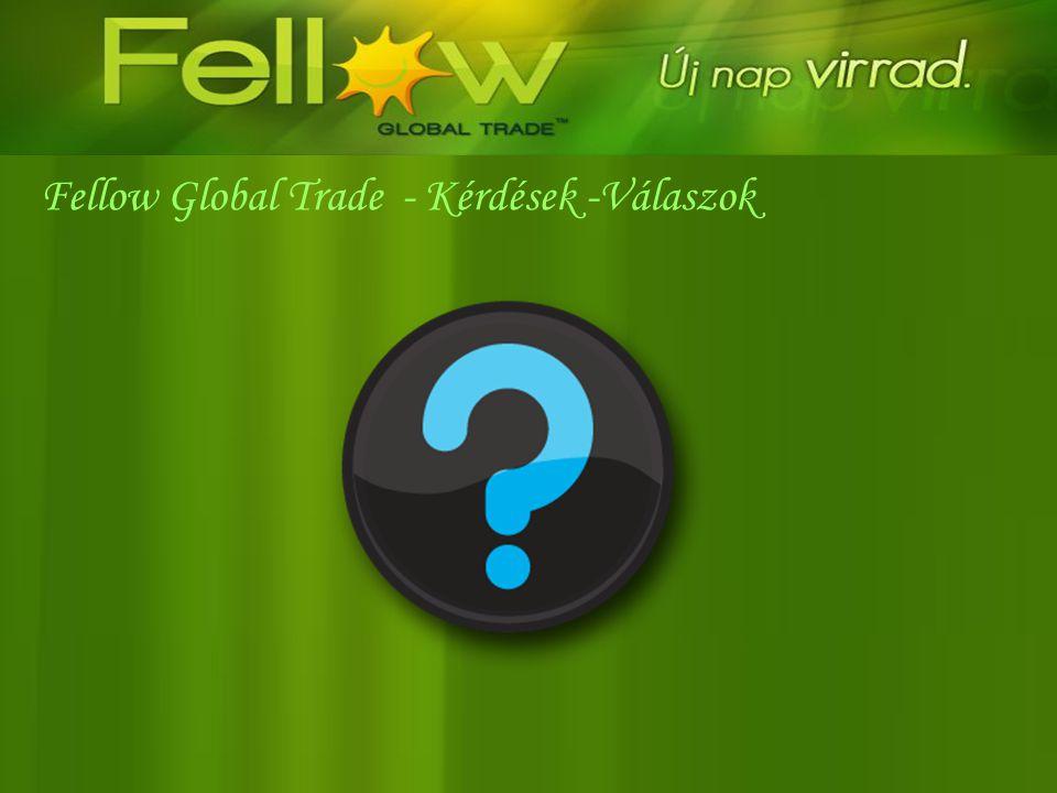 Fellow Global Trade - Kérdések -Válaszok