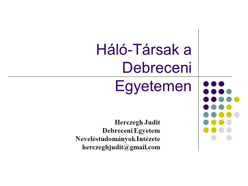 Háló-Társak a Debreceni Egyetemen