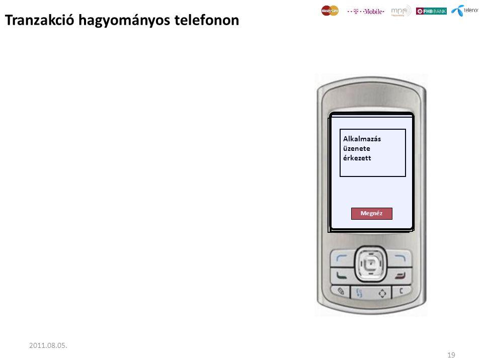Tranzakció hagyományos telefonon