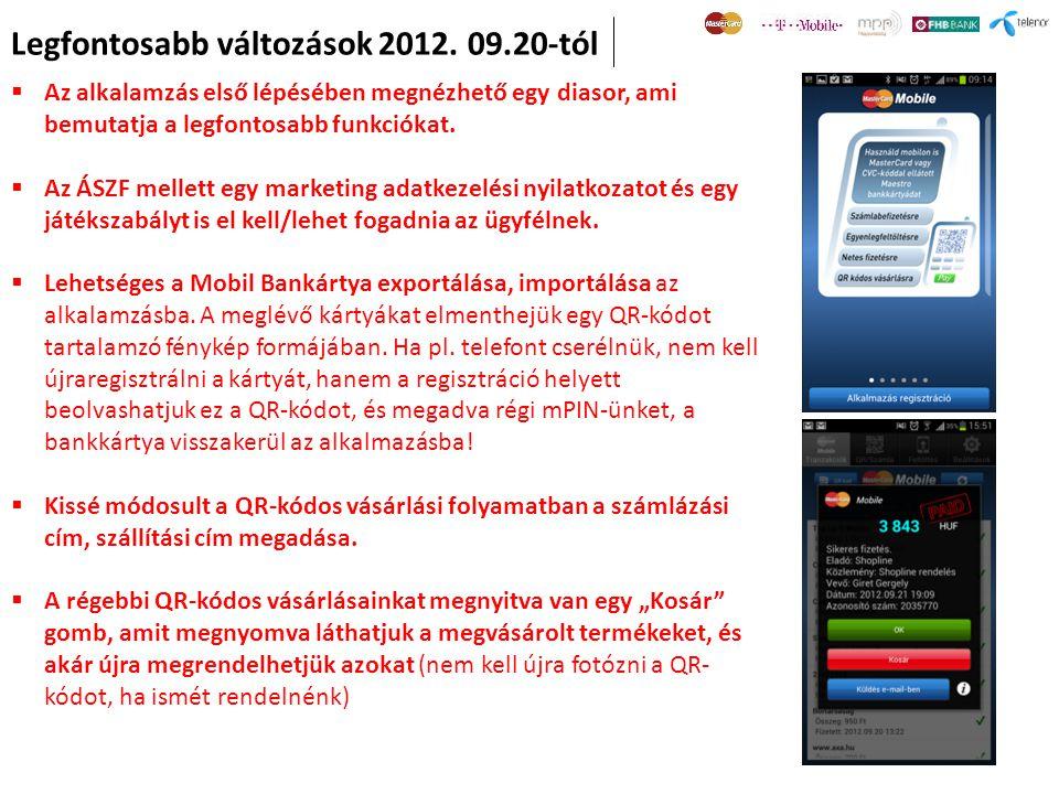 Legfontosabb változások 2012. 09.20-tól