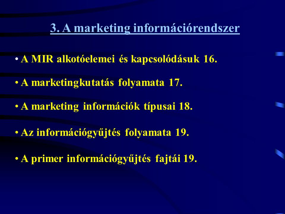 3. A marketing információrendszer