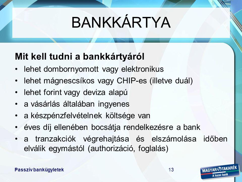 BANKKÁRTYA Mit kell tudni a bankkártyáról