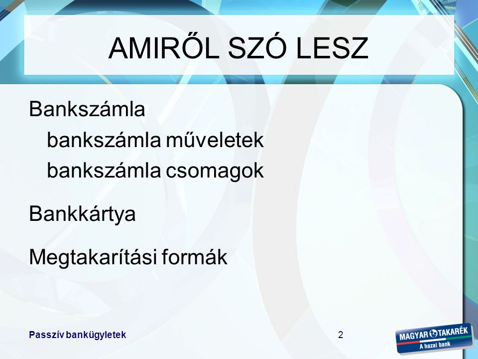 AMIRŐL SZÓ LESZ Bankszámla bankszámla műveletek bankszámla csomagok